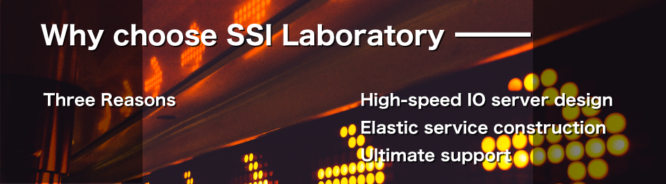 There are three reasons for SSI Laboratory to be chosen.